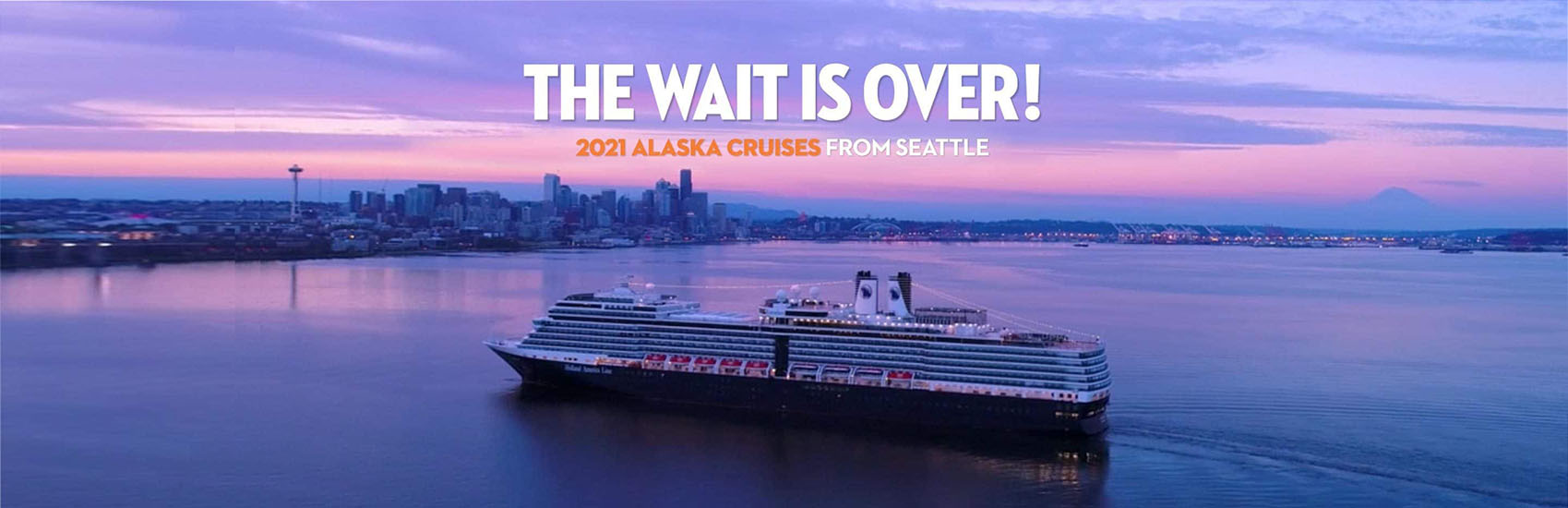 2021 Alaska Cruises from Seattle Now On Sale 0